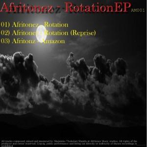 Afritonez – Rotation EP