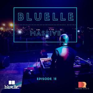 Bluelle – Massive Mix Episode 12
