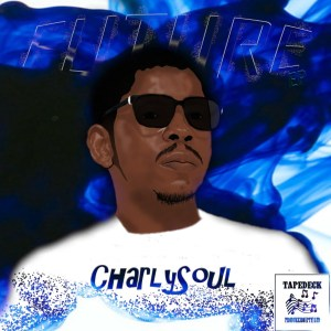 CharlySoul – Future (EP)