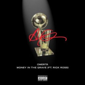 DRAKE – MONEY IN THE GRAVE FT. RICK ROSS