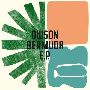 Dwson – Bermuda EP DOWNLOAD Dwson – Isolation MP3