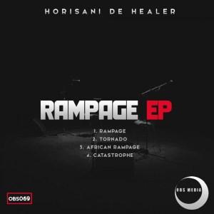 Horisani De Healer – Rampage EP