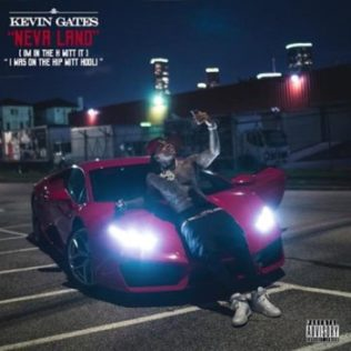 Kevin Gates – Neva Land