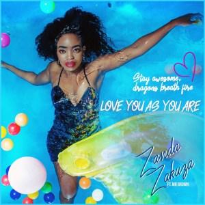 Zanda Zakuza – Love As You Are
