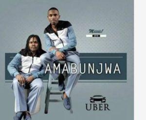 Amabunjwa - Uber