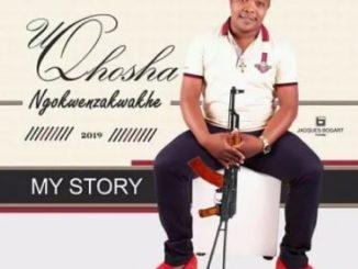 Qhosha - My Story Qhosha - Mawzen Qhosha - Umkhulu Wabadlwane Qhosha - Xa Kumakhaza