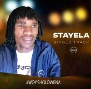Stayela - Woy'sholowena