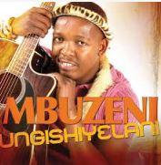 Mbuzeni - Ungishiyelani Mbuzeni - Wemathongo Mbuzeni - Wemathongo Mbuzeni - Imali Kahulumeni