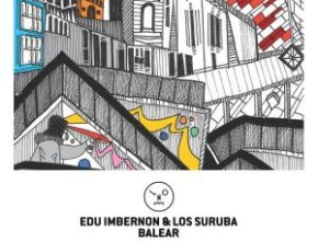 Edu Imbernon & Los Suruba – Balear (Hyenah Remix)