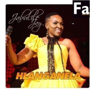 Jabulile Jay – In Your Presence Jabulile Jay – Mbonge Njalo