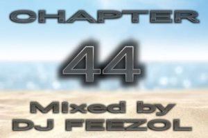 DJ FeezoL – Chapter 44 Mix