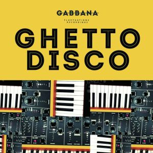 Gabbana – Ghetto Disco (Amapiano Mix)