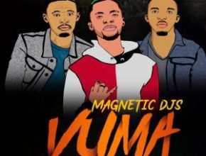 Magnetic Djs – Vuma. Its the latest Qqom song by The award winning South African music arts Magnetic Djs
