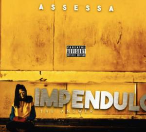 Mixtape: Assessa – Impendulo