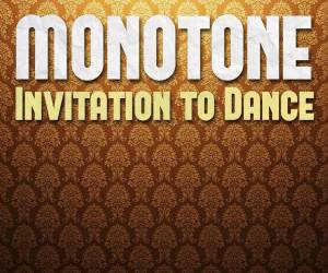 Monotone, Ruby Gold – Invitation Dance