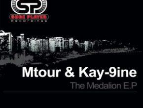 Mtour & Kay-9ine – The Medalion E.P