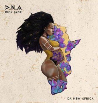 Rick Jade (Priddy Ugly & Bontle) – D.N.A (Tracklist & Album Art)