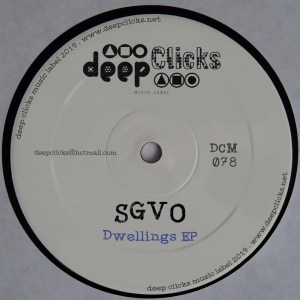 SGVO – Dwellings (Original Dub) SGVO – Continious Whistle (Original Deeper Dub)