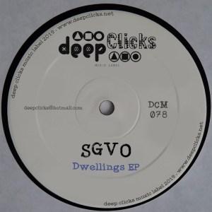 SGVO – Dwellings (Original Dub) SGVO – Continious Whistle (Original Deeper Dub)