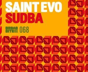 Saint Evo – SUDBA (AfroTech Mix)