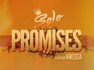 Solo – Promises ft. Kwesta