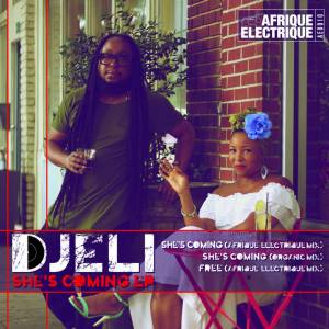 Djeli – She's Coming (Afrique Electrique Mix)