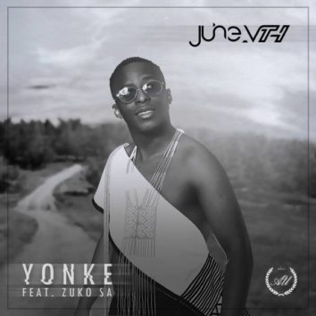 June Vth – Yonke Ft. Zuko