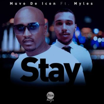 Muvo De Icon – Stay Ft. Myles