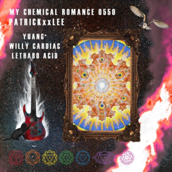 PatricKxxLee, – My Chemical Romance Ft. Yuang, Willy Cardiac, Lethabo Acid