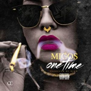 migos one time mp3 download