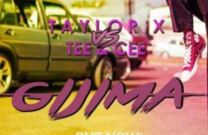 Taylor X Ft. Killer Kau, Tee & Cee – Gijima Baleka