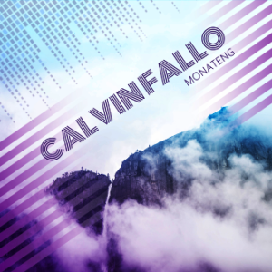 Calvin Fallo - Monateng Mp3 Download
