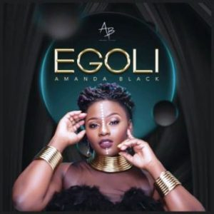 Amanda Black Egoli Mp3 Download.