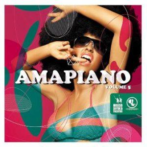 "Amapiano Volume 5"""