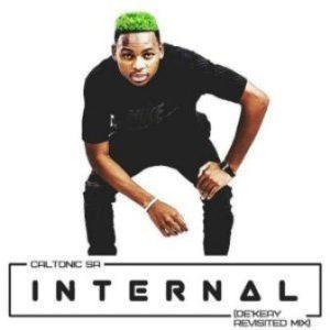 Caltonic SA – Internal (De'KeaY Revisited Mix)