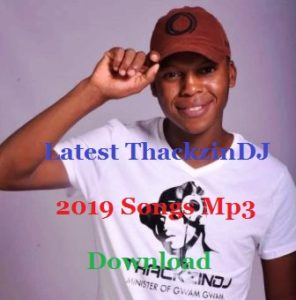 Latest ThackzinDJ 2019 Songs Mp3