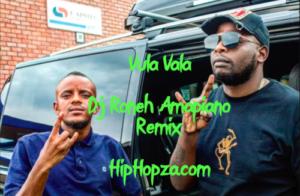 DJ Maphorisa & Kabza De Small – Vula Vala Ft. Nokwazi & Vigro Deep (Dj Roneh Remix)