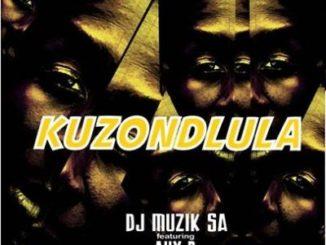 DJ Muzik SA – Kuzondlula Ft. AuxP