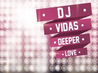 DJ Vidas – Deeper Love EP
