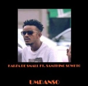Kabza De Small – Umdanso (Ft. Samthing Soweto)