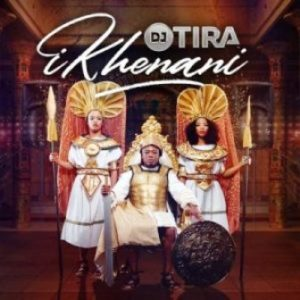 Dj Tira – Ikhenani Zip Album Download.