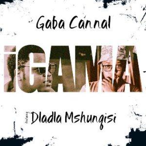 Gaba Cannal – IGama