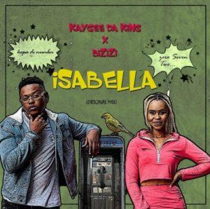 KayGee DaKing & Bizizi – Isabella