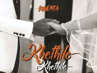 DOWNLOAD Khethile Khethile By Kwesta Featuring Makwa, Tshego AMG & Thee Legacy Fakaza. Kwesta Khethile Khethile. Raplyf records act Kwesta ushers a brand new single for this friday which he titles Khethile Khethile. He didn't go on this effort alone as he features Makwa, Tshego AMG & Thee Legacy on this.