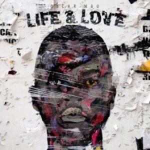 Oscar Mbo – Life & Love EP