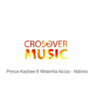 Prince Kaybee – Ndimlo Ft. Nhlanhla Nciza