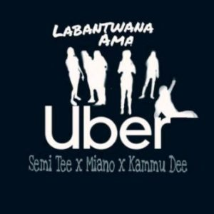 Labantwana Ama Uber Mp3 DOWNLOAD