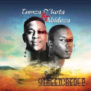 Tumza D'kota & Abidoza – Street Cred EP