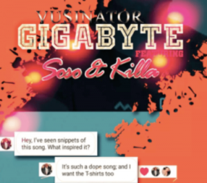 Vusinator – Gigabyte Ft. Soso & Killa Mp3 Download.
