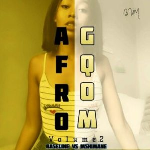 Baseline vs Mshimane – Afro Gqom Vol 2